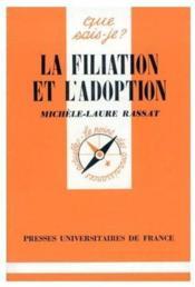 La filiation et l'adoption - Couverture - Format classique
