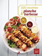 220 recettes de plancha & barbecue - Couverture - Format classique