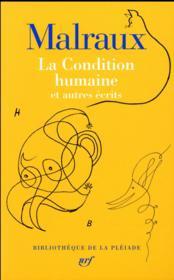 La condition humaine et autres écrits - Couverture - Format classique