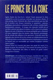 Dealer du Tout-Paris : la suite ; le prince de la coke - 4ème de couverture - Format classique