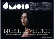REVUE 6 MOIS N.19 ; Brésil, le vertige - Couverture - Format classique