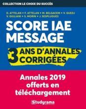 Annales score ?IAE message : 4 ans d'annales corrigées (2e édition) - Couverture - Format classique