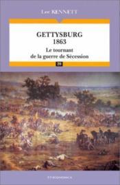 Gettysburg 1863 - tournant... - Couverture - Format classique
