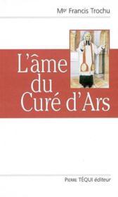 L'Ame Du Cure D'Ars - Couverture - Format classique