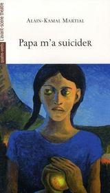Papa m'a suicider - Intérieur - Format classique