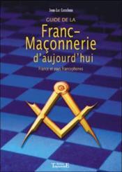 Guide de la franc-maçonnerie d'aujourd'hui - Couverture - Format classique