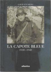 La Capote Bleue 1930-1940 - Couverture - Format classique
