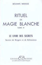 Rituel de magie blanche - t. 4 - Intérieur - Format classique