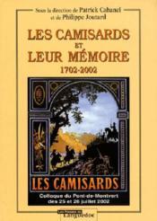 Les Camisards Et Leur Memoire 1702-2002 - Couverture - Format classique