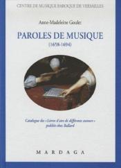 Paroles de musique (1658-1694) ; catalogue de livrets d'airs de différents auteurs publiés chez ballard - Couverture - Format classique
