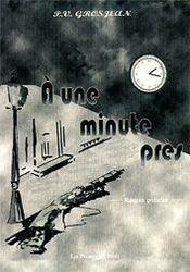 A Une Minute Pres - Intérieur - Format classique