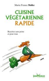 Cuisine végétarienne rapide - Couverture - Format classique
