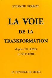 La voie de la transformation d'apres c.g. jung et l'alchimie (3e édition) - Intérieur - Format classique