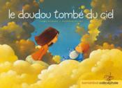 Le doudou tombé du ciel - Couverture - Format classique
