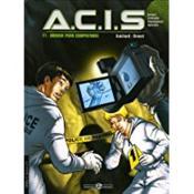 A.C.I.S. T.1 ; Mourir Pour Comprendre - Couverture - Format classique