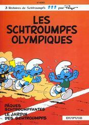 Les Schtroumpfs T.11 ; les Schtroumpfs olympiques, Pâques schtroumpfantes, le jardin des Schtroumpfs - Intérieur - Format classique