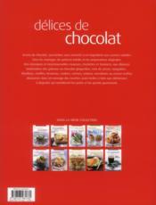 Délices de chocolat ; 70 recettes de cuisine gourmandes, faciles à réaliser - 4ème de couverture - Format classique
