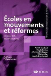 Écoles en mouvements et réformes - Couverture - Format classique