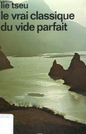 Le Vrai Classique Du Vide Parfait. Collection : Idees N° 347 - Couverture - Format classique