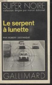 Collection Super Noire N° 91. Le Serpent A Lunette. - Couverture - Format classique