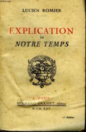 Explication De Notre Temps. - Couverture - Format classique