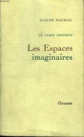 Les Espaces Imaginaires.Le Temps Immobile 2. - Couverture - Format classique