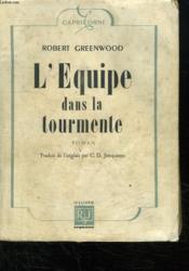 L Equipe Dans La Tourmente. - Couverture - Format classique
