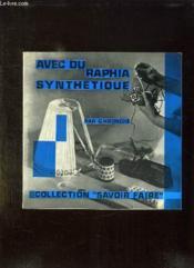 AVEC DU RAPHIA SYNTHETIQUE. 8em EDITION. - Couverture - Format classique