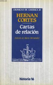 Cronicas De America 10 : Cartas De Relacion - Couverture - Format classique
