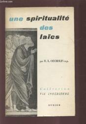 Une Spiritualite Des Laics - Collection Vie Chretienne. - Couverture - Format classique