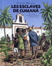 Les esclaves de Cumanà - Couverture - Format classique