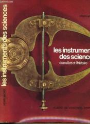 Les Instruments Des Sciences Dans L'Art T L'Histoire - Couverture - Format classique