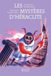 Les mystères d'Héraclite - Couverture - Format classique