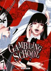 Gambling school T.7 - Couverture - Format classique