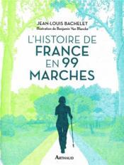 L'histoire de France en 99 marches - Couverture - Format classique