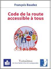 Code de la route accessible à tous (en FALC) - Couverture - Format classique