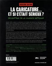 La caricature... et si c'était sérieux ? ; décryptage de la violence satirique (2e édition) - 4ème de couverture - Format classique