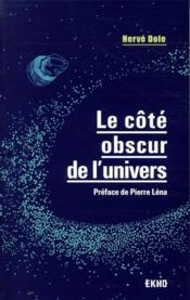 Le côté obscur de l'univers - Couverture - Format classique