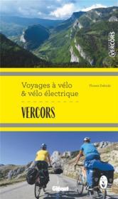 Vercors ; voyages à vélo et vélo électrique - Couverture - Format classique