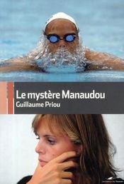 Le mystère Manaudou - Intérieur - Format classique