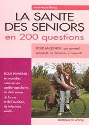 Sante Des Seniors En 200 Questions (La) - Intérieur - Format classique