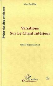 Variations Sur Le Chant Interieur - Intérieur - Format classique