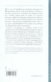 Louis II de Bavière ; le roi des lunes - 4ème de couverture - Format classique