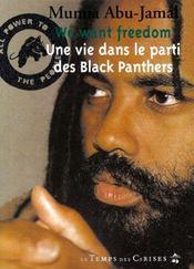 We want freedom ; une vie dans le parti des Black Panters - Intérieur - Format classique