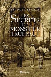 Les secrets de monsieur truffaut - Intérieur - Format classique