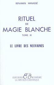 Rituel De Magie Blanche - T. 3 - Intérieur - Format classique