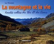 La montagne et la vie ; hautes vallées du Var et du Cians - Couverture - Format classique