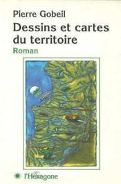 Dessins et cartes du territoire - Couverture - Format classique