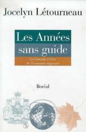 Les Annees Sans Guide - Couverture - Format classique