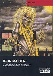 Iron Maiden ; l'épopée des killers - Intérieur - Format classique